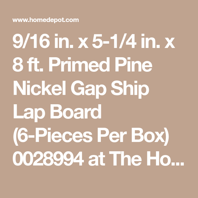 9/16 in  x 5-1/4 in  x 8 ft  Primed Pine Nickel Gap Ship Lap