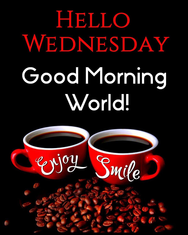 Good Morning! Happy Wednesday! 🌹☕ #goodmorningpost #goodmorningworld  #goodmorning #go…   Good morning happy thursday, Good morning wednesday,  Coffee quotes morning