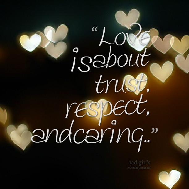 Quotes About Love Respect And Trust