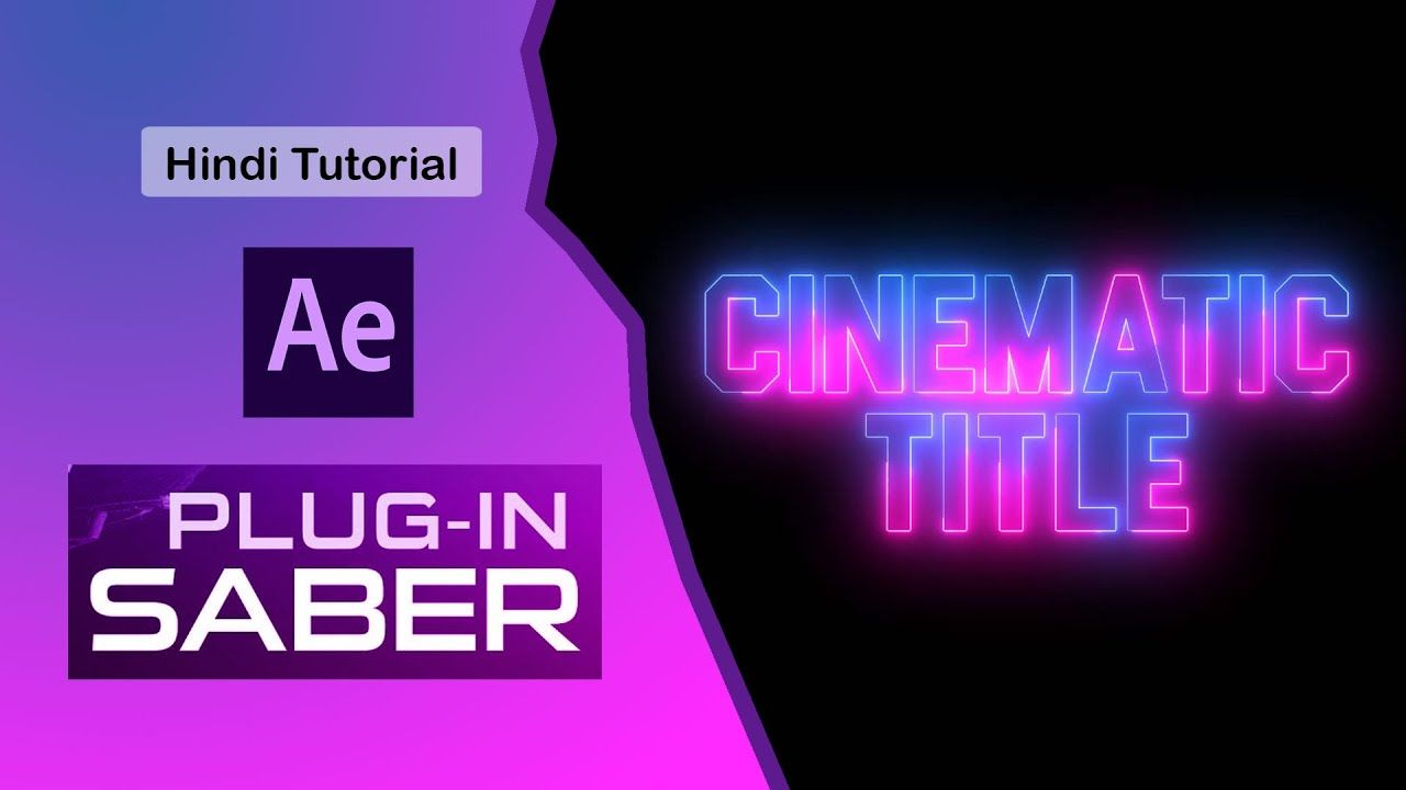 After effects cinematic text tutorial in hindi saber