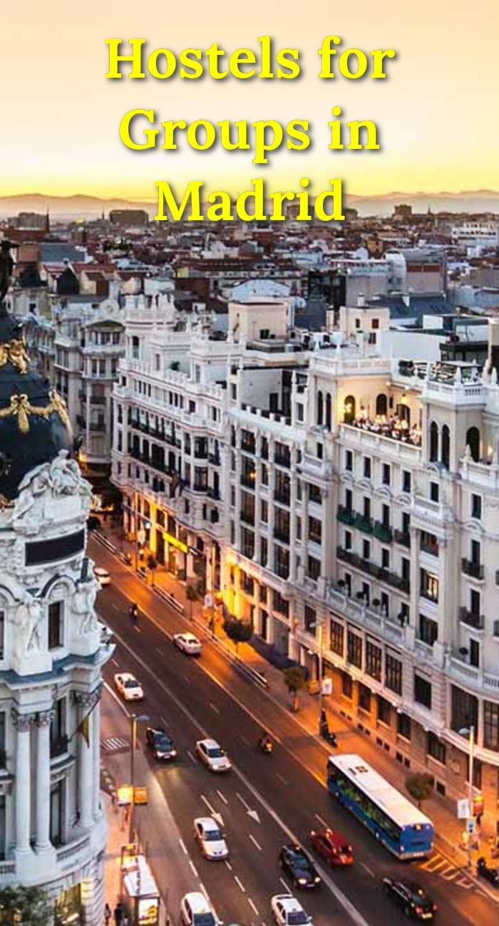 Hostels for Groups in Madrid: Madrid is a popular travel destination for school groups, educational programs, cultural groups, and…