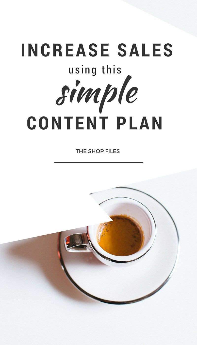 Use This Simple Content Plan To Increase Sales For Your Online