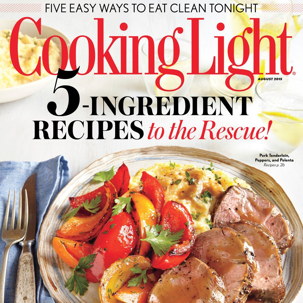 August 2015 Recipe Index Cooking light magazine, Cooking
