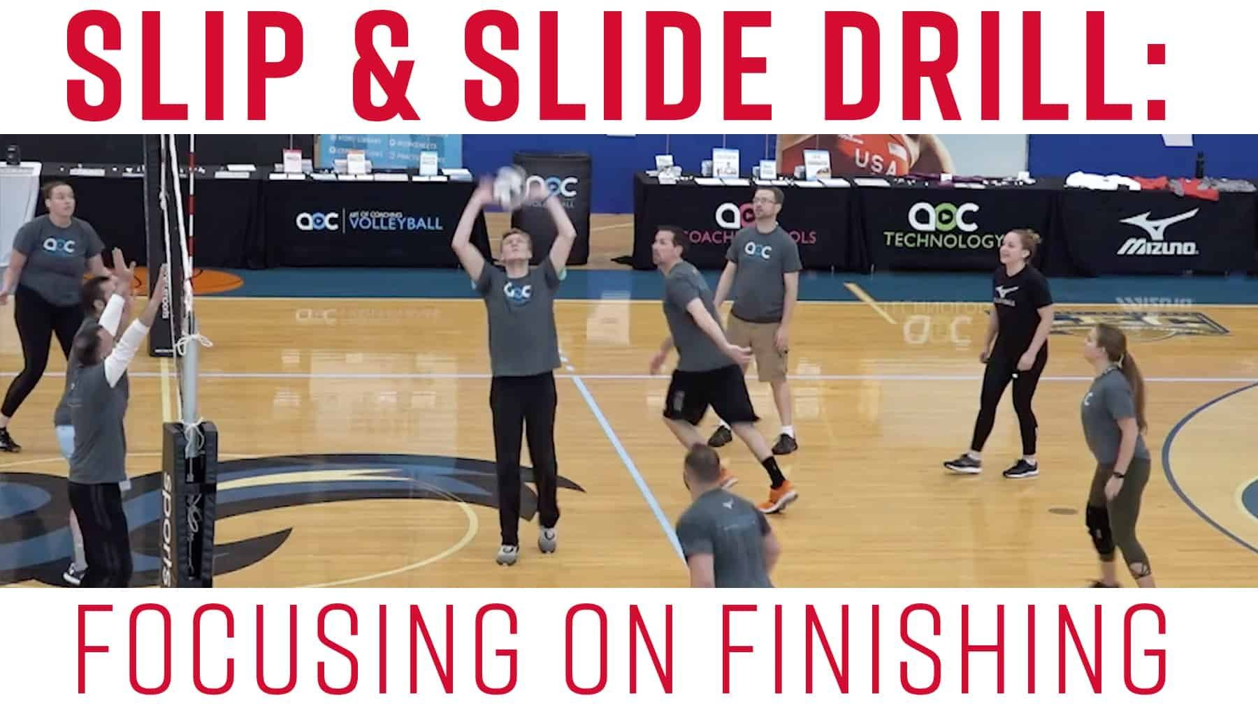 Slip Slide Drill Focusing On Finishing Coaching Volleyball Volleyball Training Volleyball Drills