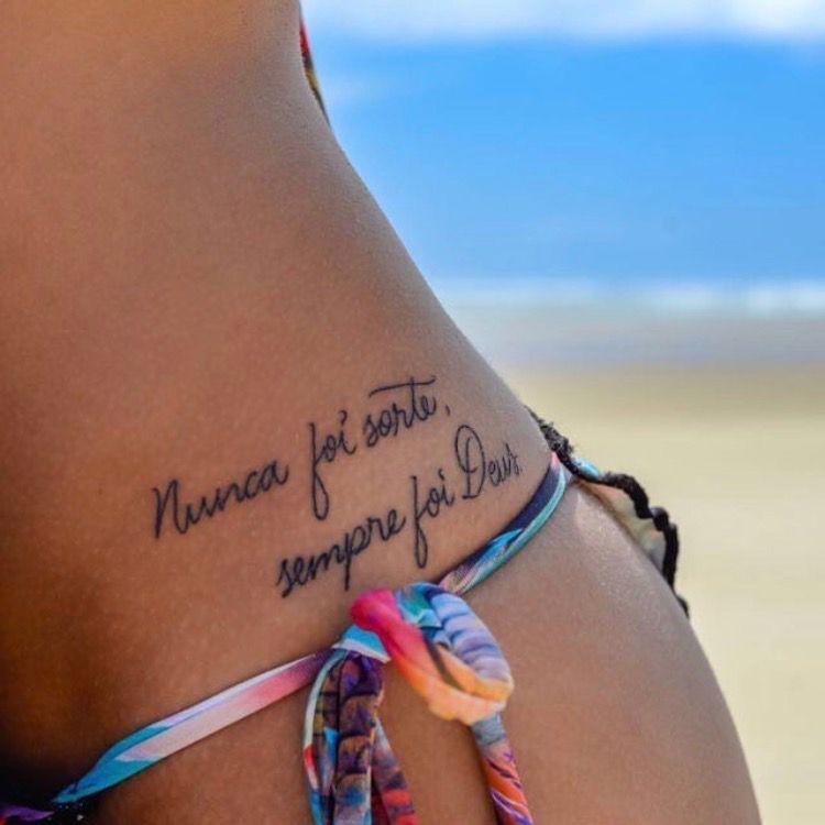 Nunca Foi Sorte Sempre Foi Deus Tatuagens Femininas Tatuaje