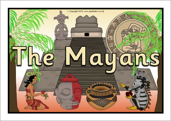 The Mayans display poster (SB10867) | Mayan, Ks2 display, Teaching  resources primary