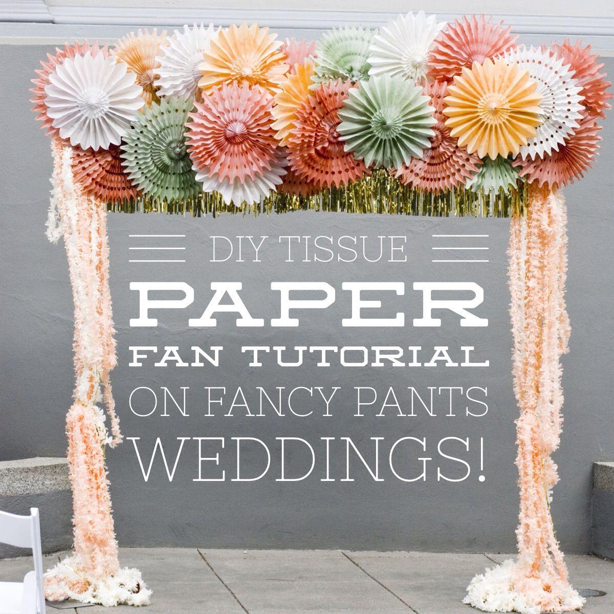 DIY: Paper Fan Tutorial Http://www.fancypantsweddings.com