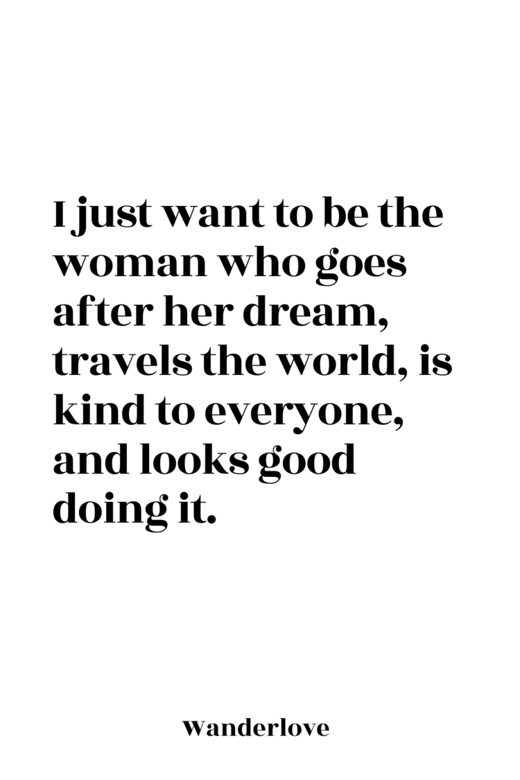 I Just Want To Be The Woman Print — Wanderlove