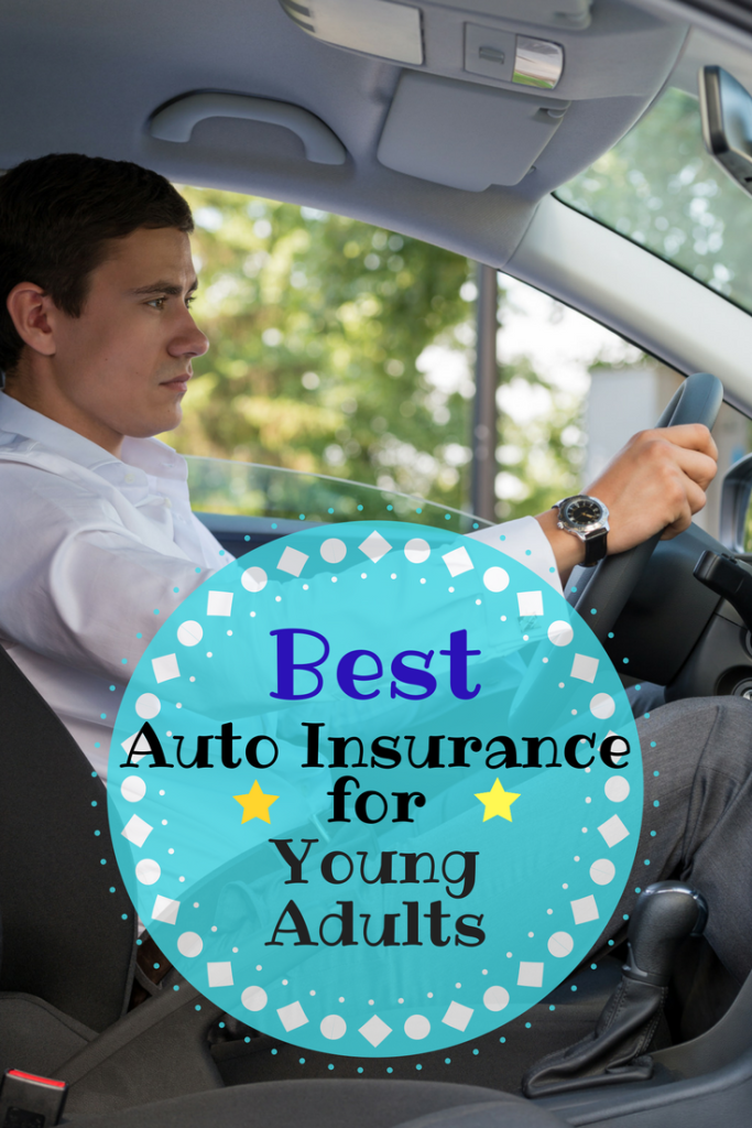 Best Auto Insurance For Young Adults Car Insurance Young Adult