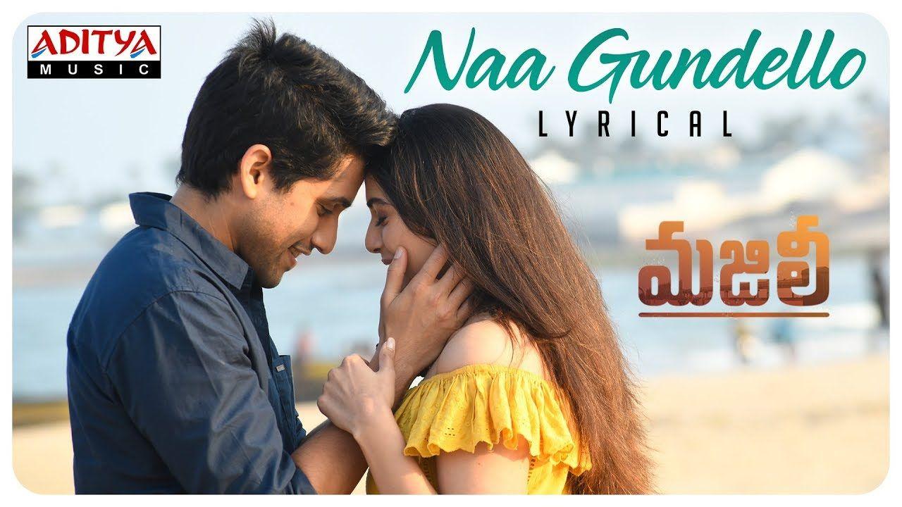 Naa Gundello Lyrical Majili Songs Naga Chaitanya Samantha Divyan Movie Songs Songs Devotional Songs