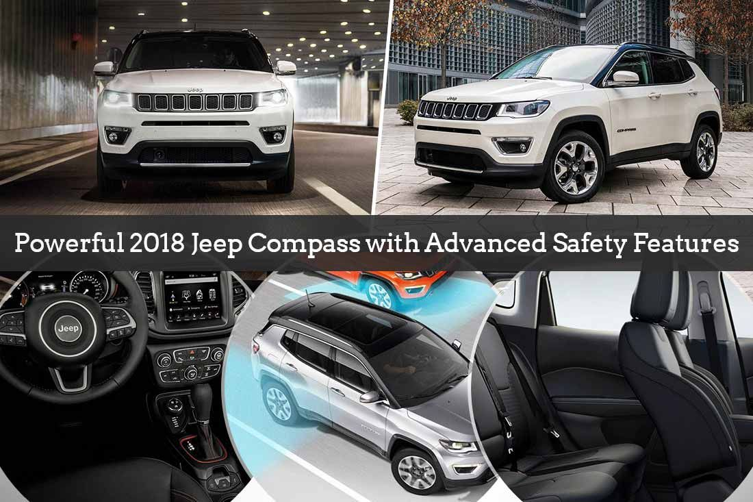 The 2018 Jeep Compass Comes With A Dynamic Performance And