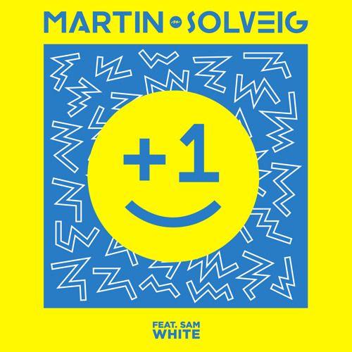 "Martin Solveig  ""+1"" (feat. Sam White) Radio Edit by martinsolveig | Martin Solveig | Free Listening on SoundCloud"