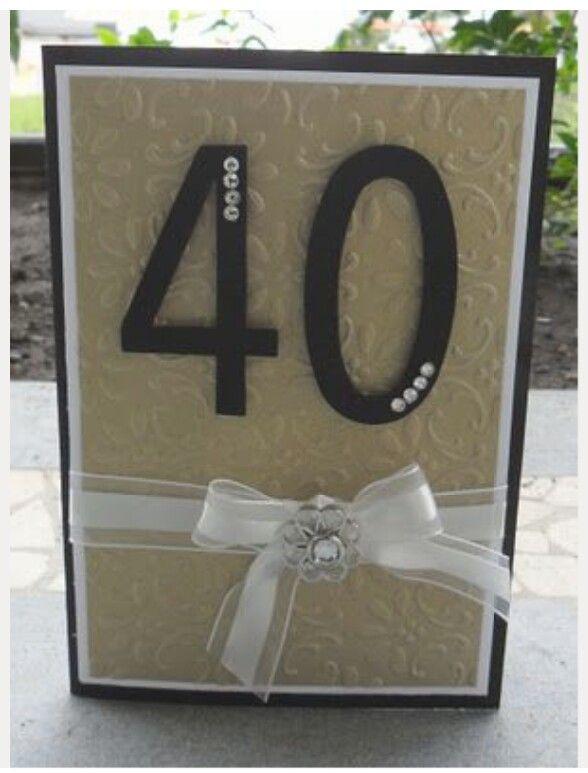 Card Making Ideas 40th Birthday Part - 38: 40th Card Handmade