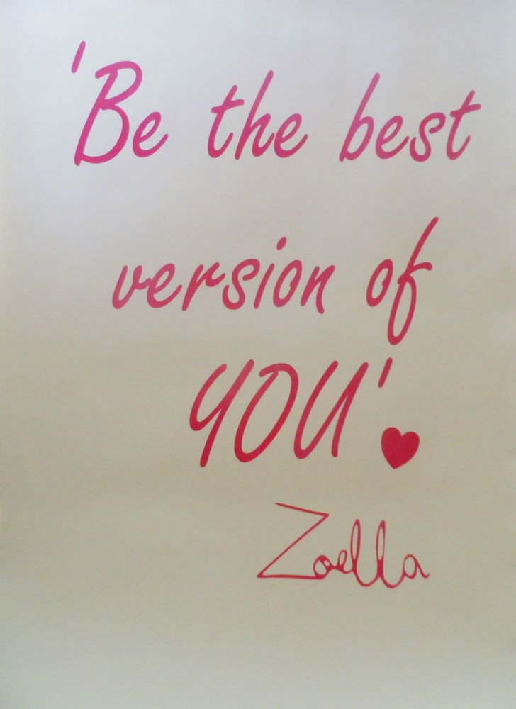 ZOELLA QUOTE Be the best version of you WALL STICKER/DECAL - U TUBE/BLOGGER