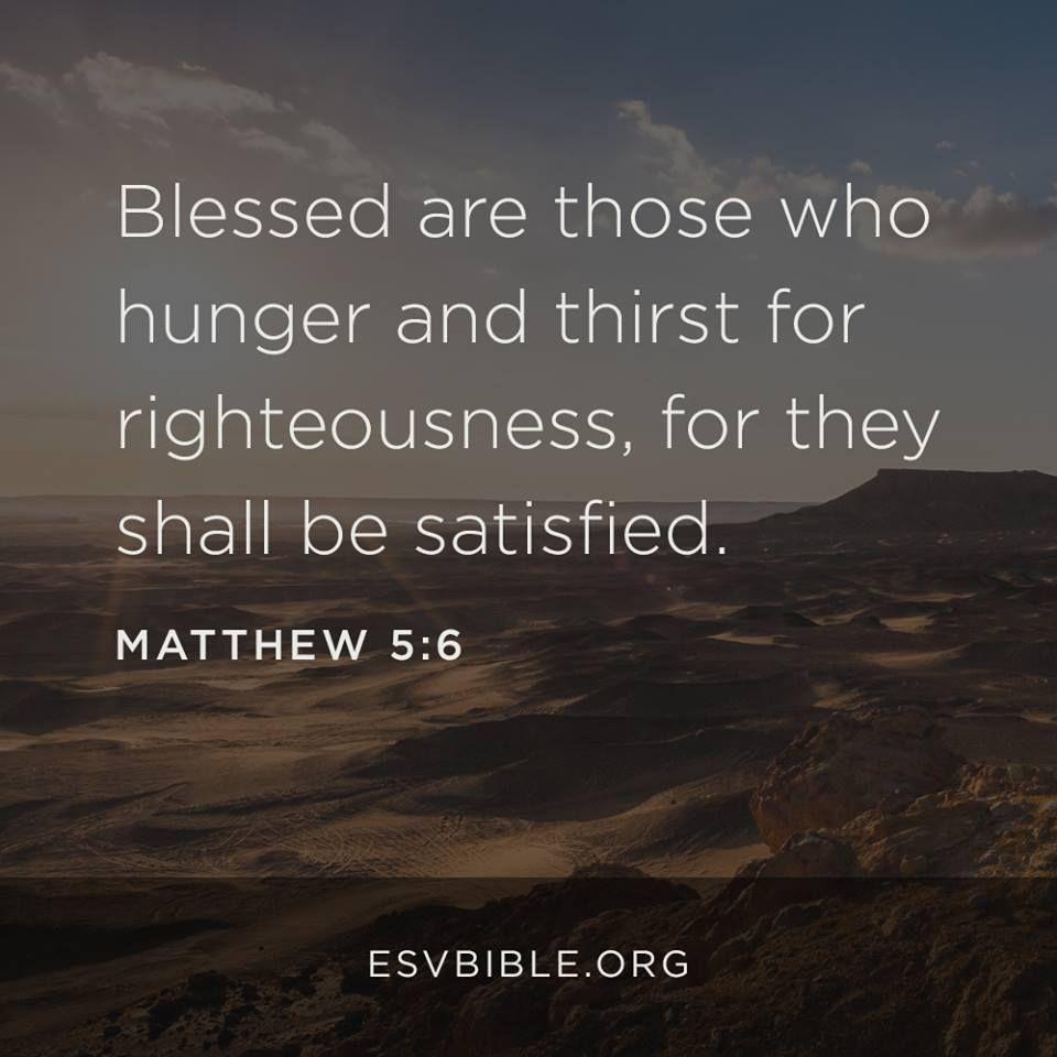Matthew 5:6   bible verses   Esv bible, Bible timeline, Bible