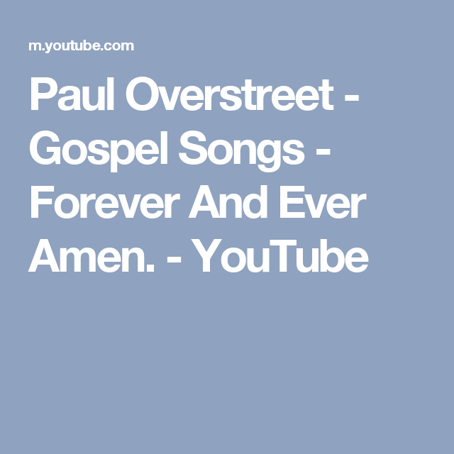 Forever and ever gospel song