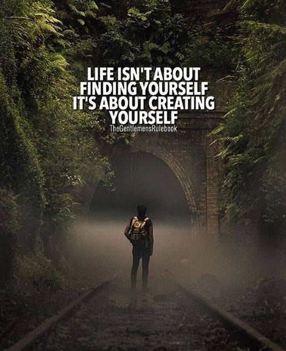 Inspirational Positive Quotes :Life isn't about finding yourself….