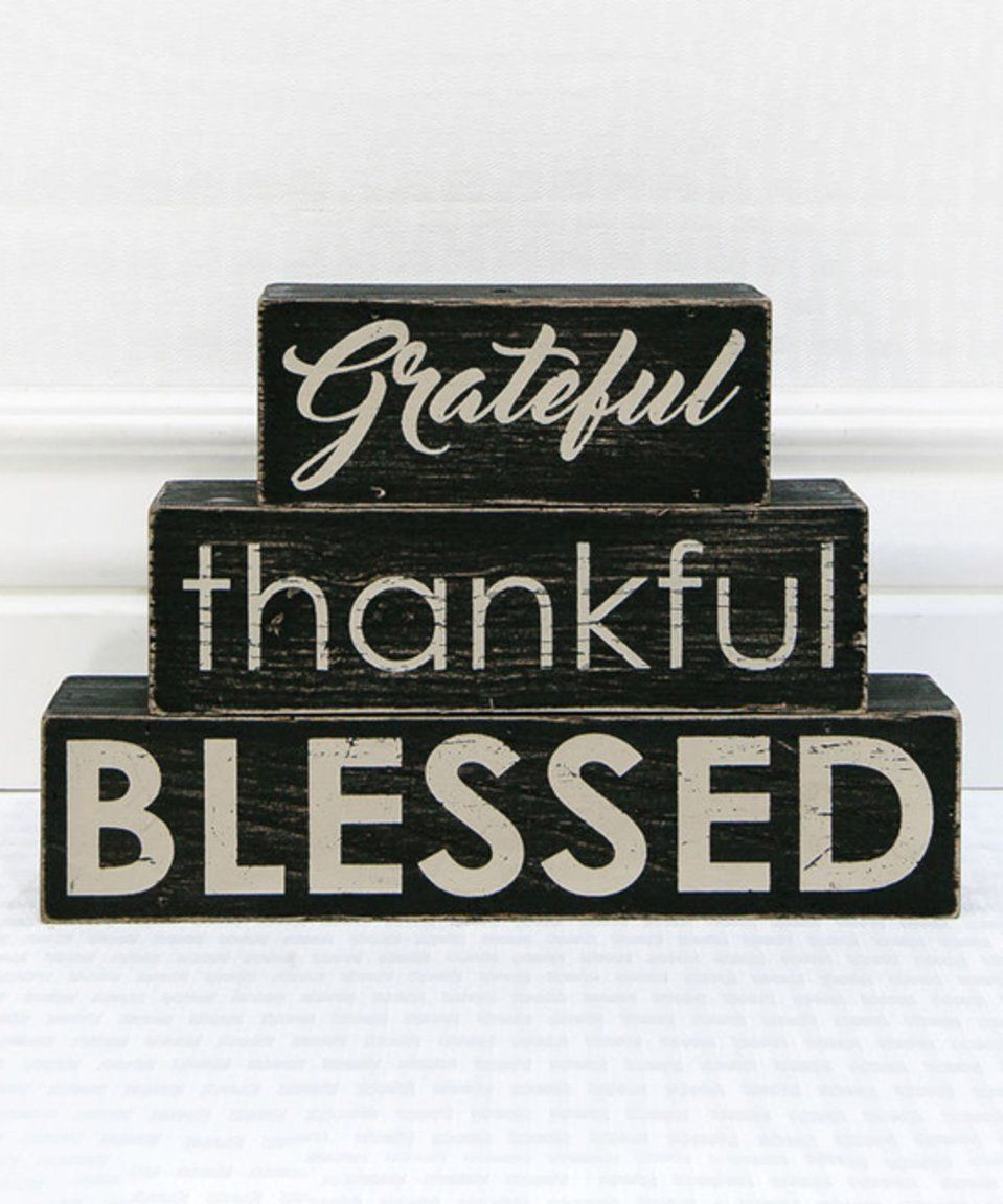 Love this Adams & Co. 'Grateful Thankful Blessed' Block Sign - Set of Three by Adams & Co. on #zulily! #zulilyfinds