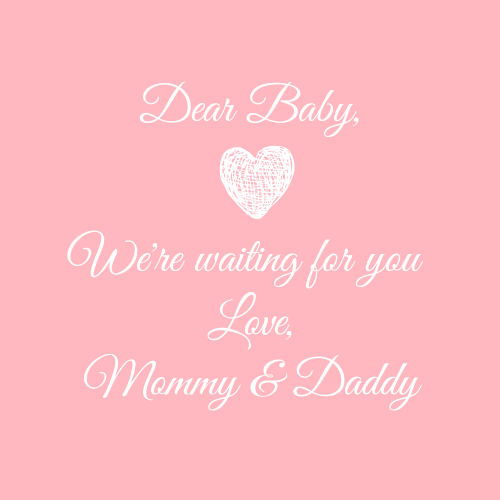 Waiting For You Baby Love Mommy Daddy Especially Daelynn Your