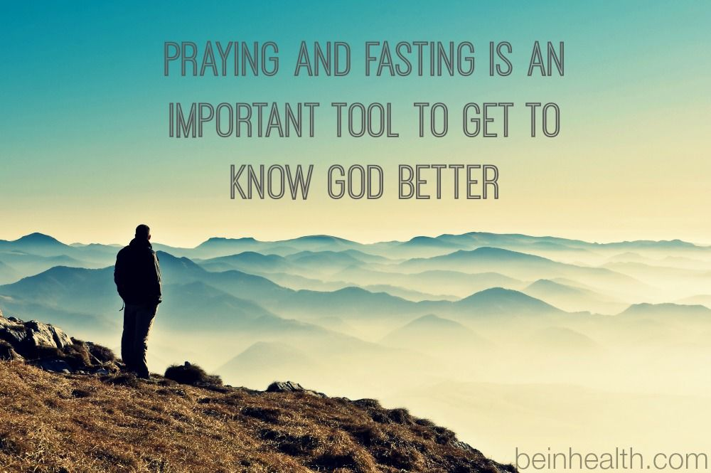 closer to God beinhealth fasting Knowing god