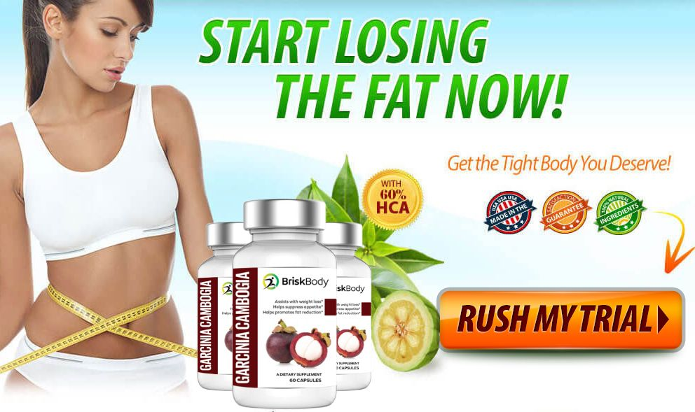 Brisk Body Garcinia Cambogia Review Achieve Y You Wanted Without Risk