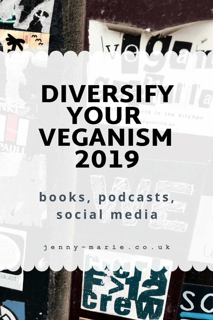 Diversify Your Veganism 2019 (books, podcasts, social