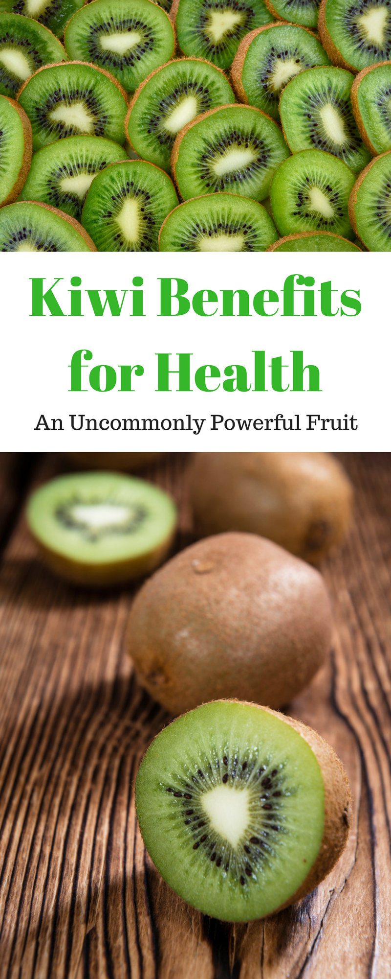 Kiwi: The Superfoods Health Benefits recommendations