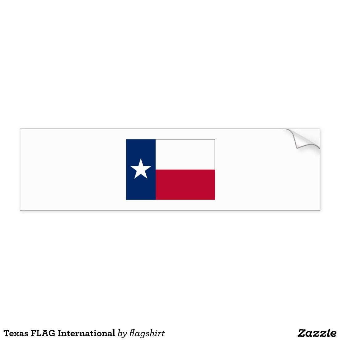 Texas Flag International Bumper Sticker Zazzle Com Bumper Stickers Car Bumper Stickers Texas Flags