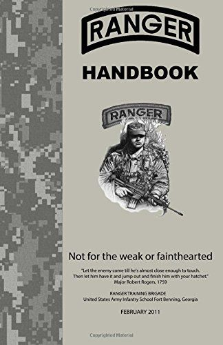 Ranger Handbook: Not For The Weak or Fainthearted by US Army