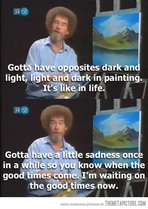 Ross Around Me >> Paint On Bob Ross In 2019 Inspirational Quotes Bob Ross Quotes