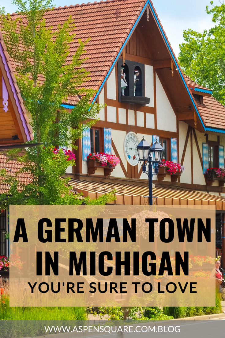 A GERMAN TOWN IN MICHIGAN YOU'RE SURE TO LOVE