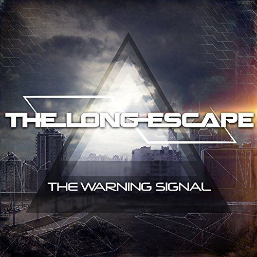 Long Escape - The Warning Signal