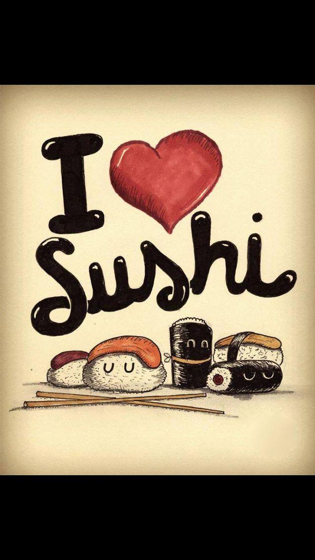 Sushi Lovers... I love Sushi... You love Sushi He/She loves Sushi We ...