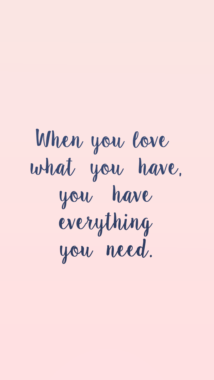 Everything You Need  E2 98 86 Download More Inspirational Iphone Wallpapers At Prettywallpaper
