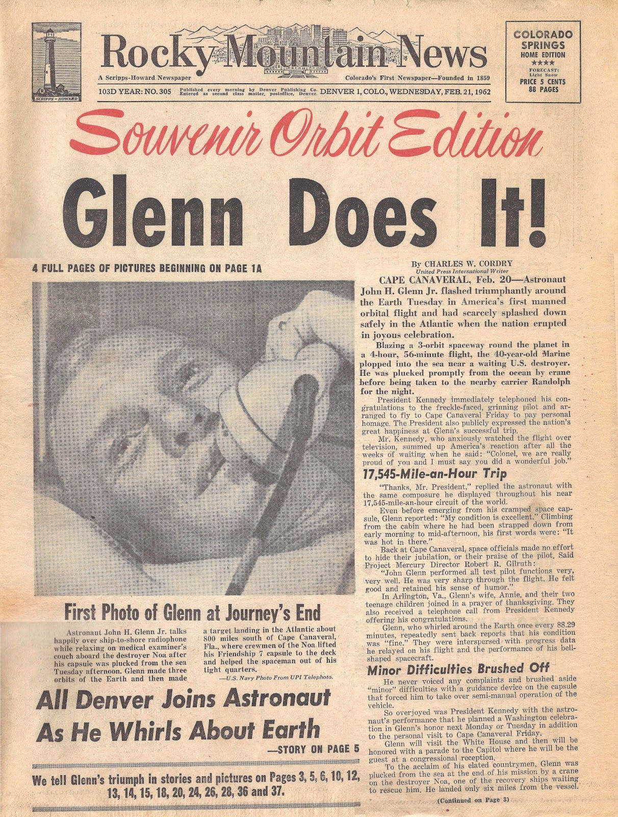February 20, 1962 John Glenn became the first American to