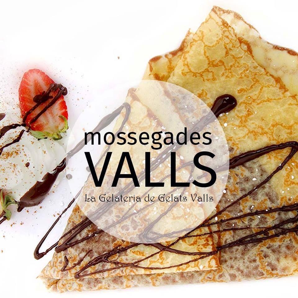 MOSSEGADES VALLS - Crepes a la Gelateia de Gelats Valls