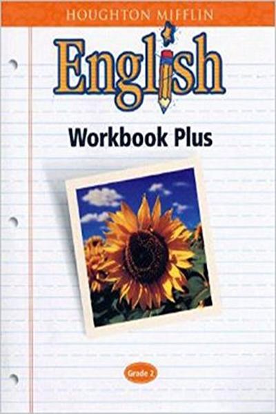 Houghton Mifflin English Workbook Plus Grade 2 By Houghton Mifflin Houghton Mifflin Writing Assessment Houghton Mifflin Workbook