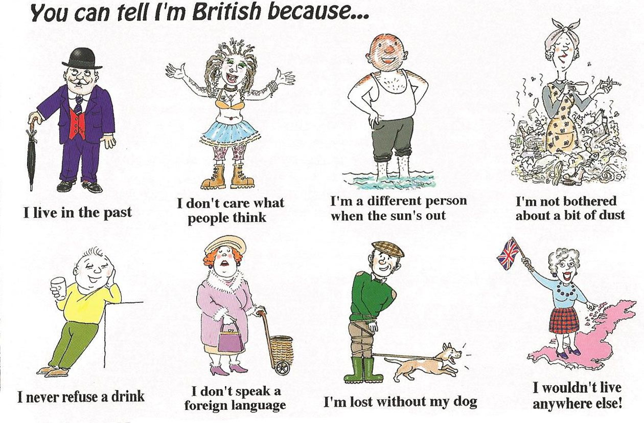 You can tell I'm British because... English humor
