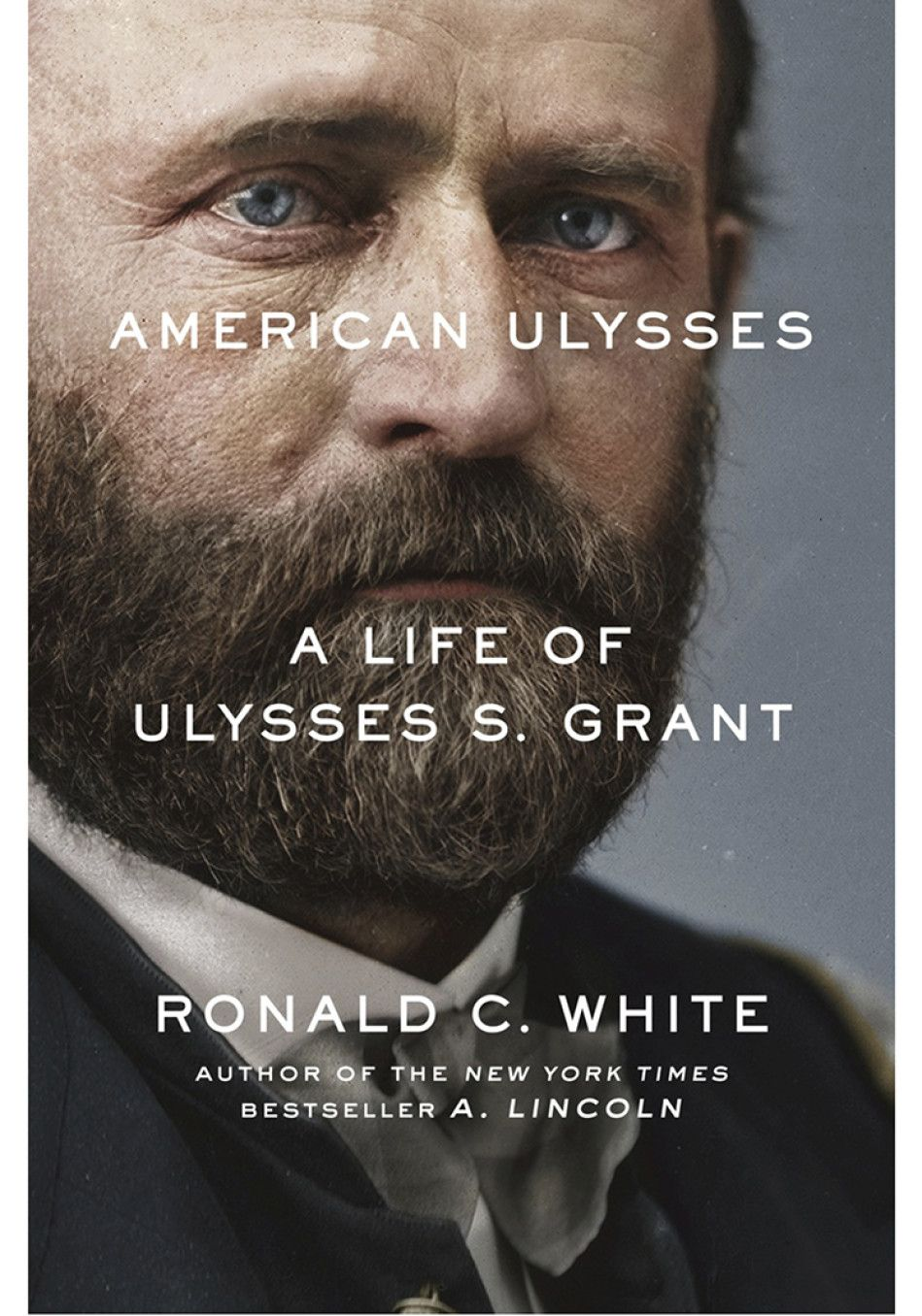 American ulysses a life of ulysses s grant ulysses s