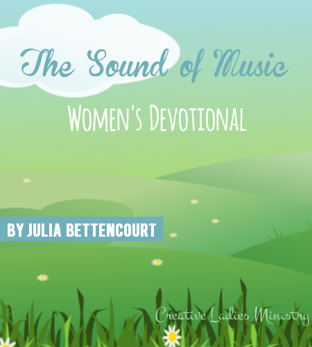 The Sound of Music Devotional for Favorite Things Party ...