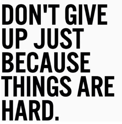 Genial Dont Give Up Just Because Things Are Hard Quotes Fitness Never Give Up  Exercise Fitness Quotes Workout Quotes Exercise Quotes
