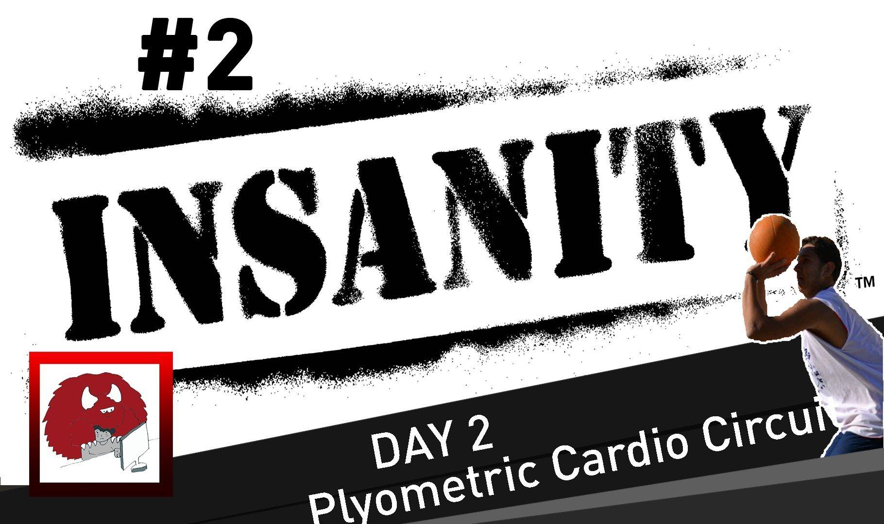 Insanity Day 2 Plyometric Cardio Circuit