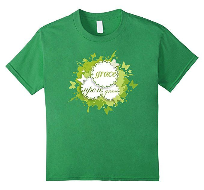 Kids Grace Upon Grace Christian Tshirt For Girls Boys 4 Grass
