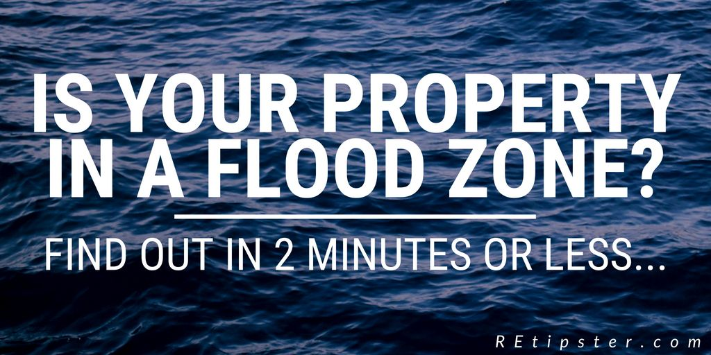 Is Your Property In A Flood Zone Find Out In 2 Minutes Or Less