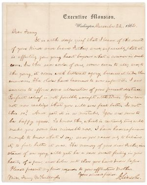abraham lincolns famous civil war condolence letter to young fanny mccullough about death loss and