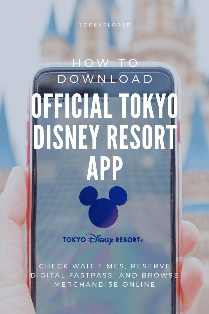 How To Download The Official Tokyo Disney Resort App Tokyo