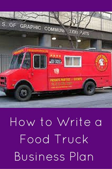 Everything You Need to Write a Food Truck Business Plan Food truck - food truck business plan