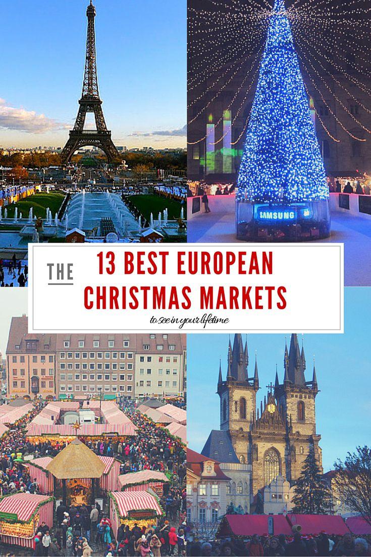 The 25 Best Best European Christmas Markets Ideas On Pinterest Christmas Markets Christmas