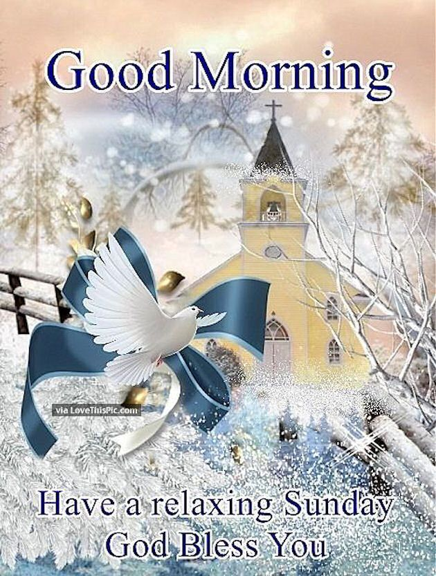 Good Morning Sunday Winter : Good morning have a relaxing sunday