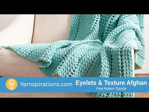 How to Crochet a Blanket: Eyelets and Textures Blanket